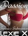 Passion – Serena's Submission #3