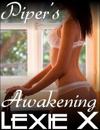 Piper's Awakening